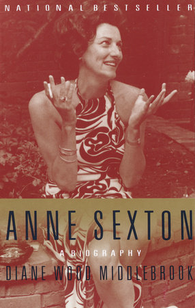Anne Sexton by Diane Middlebrook