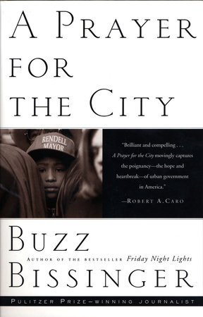 A Prayer for the City by Buzz Bissinger
