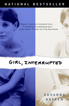 Girl, Interrupted by Susanna Kaysen