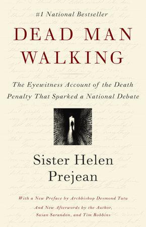 Dead Man Walking by Helen Prejean   PenguinRandomHouse com: Books