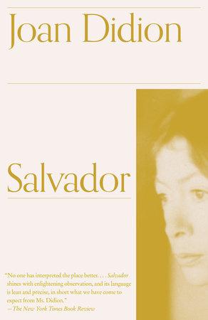 Salvador by Joan Didion