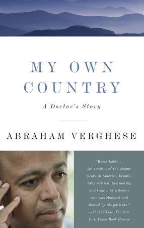 My Own Country by Abraham Verghese