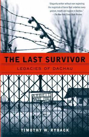 The Last Survivor by Timothy W. Ryback