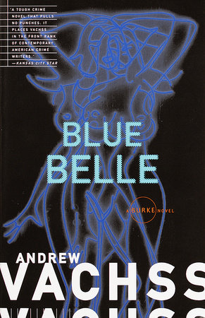 Blue Belle by Andrew Vachss