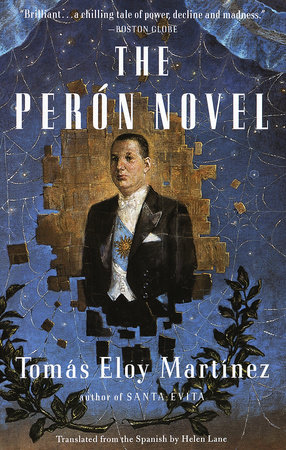The Peron Novel by Tomas Eloy Martinez