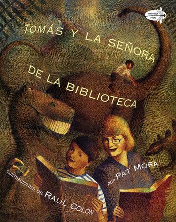 Tomas y la Senora De la Biblioteca (Tomas and the Library Lady Spanish Edition) by Pat Mora