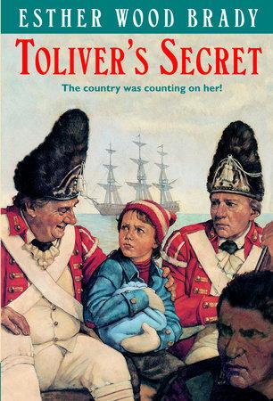 Toliver's Secret by Esther Wood Brady
