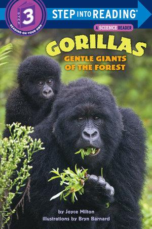 Gorillas: Gentle Giants of the Forest by Joyce Milton