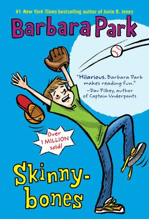 Skinnybones by Barbara Park