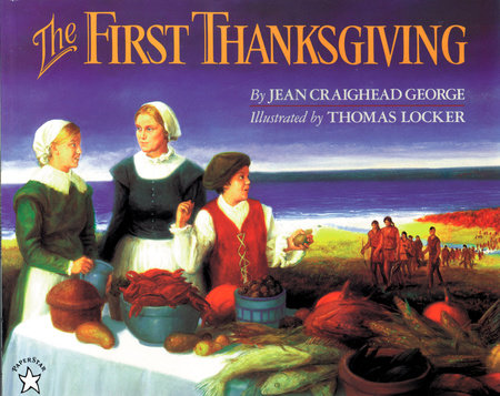 The First Thanksgiving by Jean Craighead George | PenguinRandomHouse com:  Books