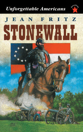 Stonewall by Jean Fritz