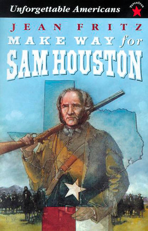 Make Way for Sam Houston by Jean Fritz