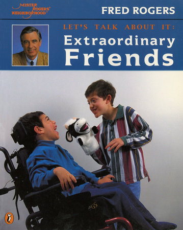 Extraordinary Friends by Fred Rogers