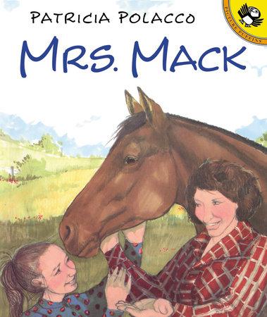 Mrs Mack by Patricia Polacco