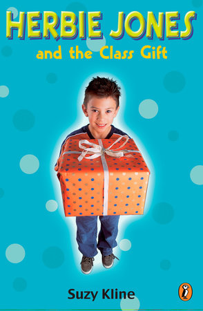 Herbie Jones and the Class Gift by Suzy Kline