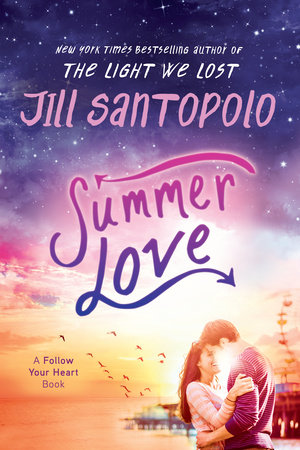 Summer Love by Jill Santopolo