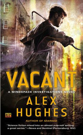 Vacant by Alex Hughes