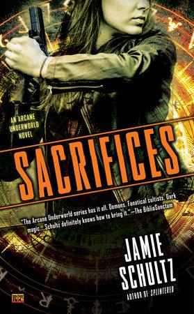 Sacrifices by Jamie Schultz