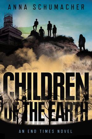 Children of the Earth by Anna Schumacher