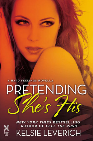 Pretending She's His by Kelsie Leverich