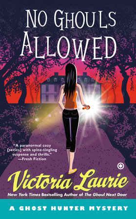 No Ghouls Allowed by Victoria Laurie