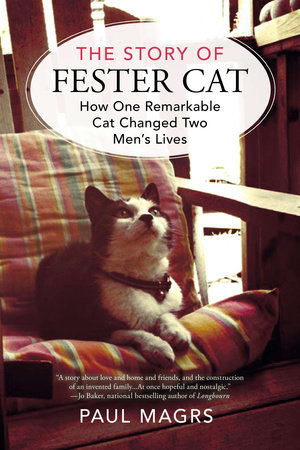 The Story of Fester Cat by Paul Magrs