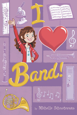 I Heart Band #1 by Michelle Schusterman