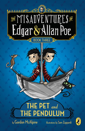 The Pet and the Pendulum by Gordon McAlpine; Illustrated by Sam Zuppardi