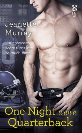 One Night with a Quarterback by Jeanette Murray