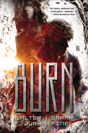 Burn by Sarah Fine and Walter Jury