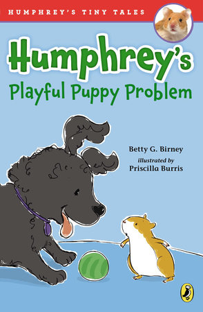 Humphrey's Playful Puppy Problem by Betty G. Birney