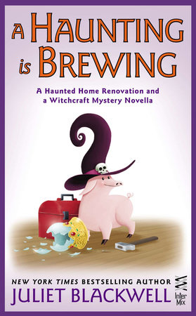 A Haunting Is Brewing by Juliet Blackwell