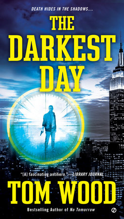 The Darkest Day by Tom Wood