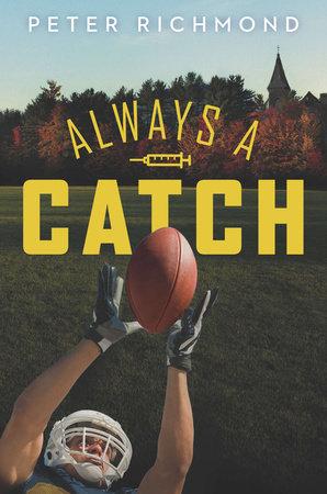 Always a Catch by Peter Richmond