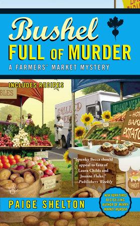 Bushel Full of Murder by Paige Shelton