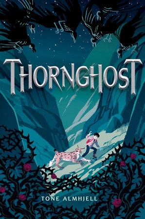 Thornghost by Tone Almhjell