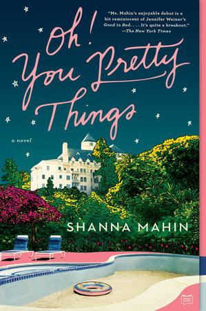 Oh! You Pretty Things by Shanna Mahin