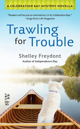 Trawling for Trouble by Shelley Freydont