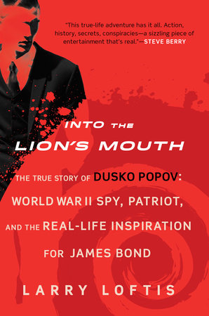 Into the Lion's Mouth by Larry Loftis