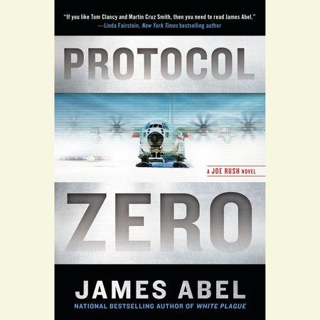 Protocol Zero by James Abel