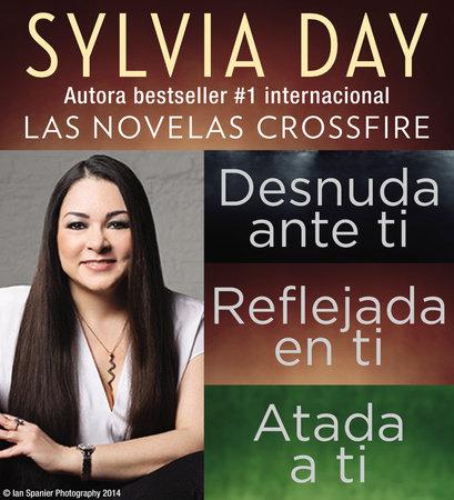 Sylvia Day Serie Crossfire Libros I 2 Y 3 By Sylvia Day Penguinrandomhousecom Books