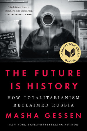 The Future Is History by Masha Gessen | PenguinRandomHouse