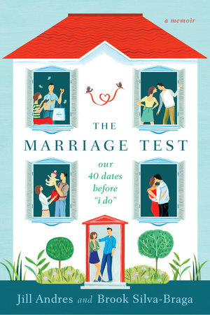 The Marriage Test by Jill Andres and Brook Silva-Braga