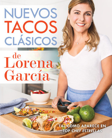 Nuevos tacos clásicos de Lorena García by Lorena García