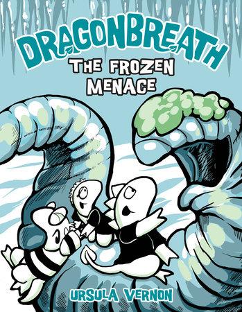 Dragonbreath #11 by Ursula Vernon
