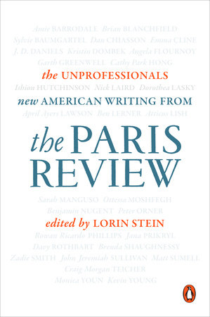 The Unprofessionals by The Paris Review