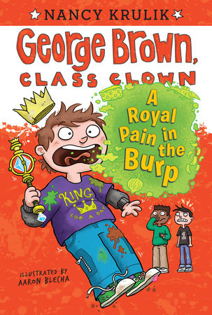 A Royal Pain in the Burp #15 by Nancy Krulik