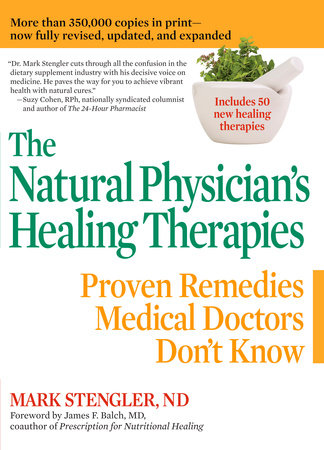 The Natural Physician's Healing Therapies by Mark Stengler