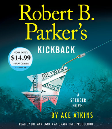 Robert B. Parker's Kickback by Ace Atkins