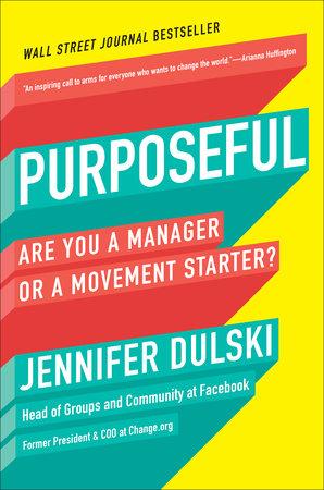 Purposeful by Jennifer Dulski